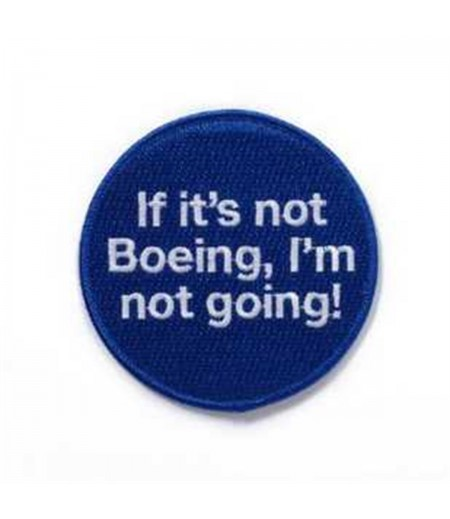 if it's not boeing i'm not going !